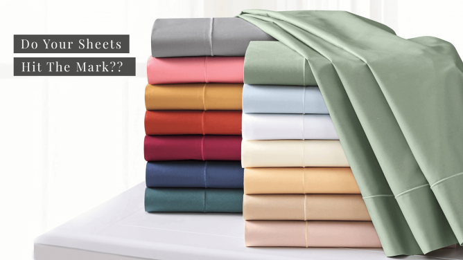 Do Your Sheets Hit The Mark??