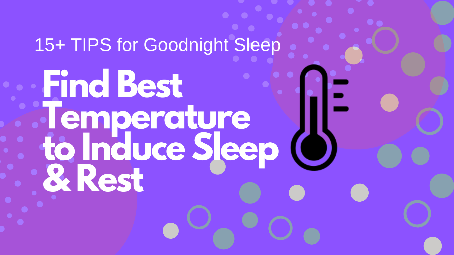 Find Best Temperature to Induce Rest